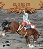 Image de El Rodeo: The Rodeo (High Interest Adventures in Reading)