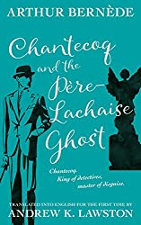 Chantecoq and the Père-Lachaise Ghost