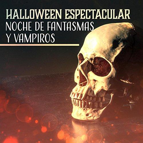 ar (Noche de Fantasmas y Vampiros, Sonidos Asustadizos de Horror, Música de Casa Embrujada) (Casas Embrujadas Halloween)