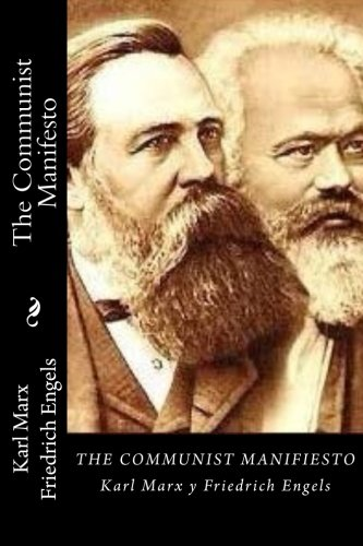 The Communist Manifesto por Karl Marx Friedrich Engels