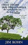 Las cinco piezas mas importantes del rompecabezas de la vida (Spanish Edition)...