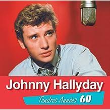 Tendres Années 60 : Johnny Hallyday /Vol.2