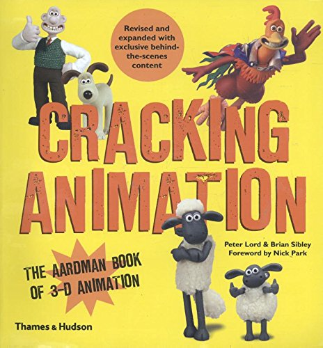Cracking Animation: The Aardman Book of 3-D Animation por Peter Lord