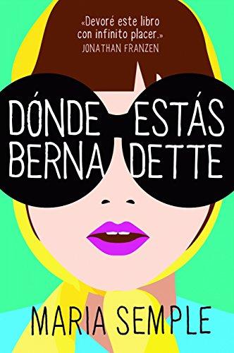 Dónde estás, Bernadette (RESERVOIR NARRATIVA)