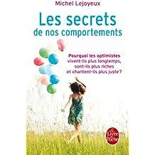 Les Secrets de nos comportements