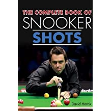 The Complete Book of Snooker Shots