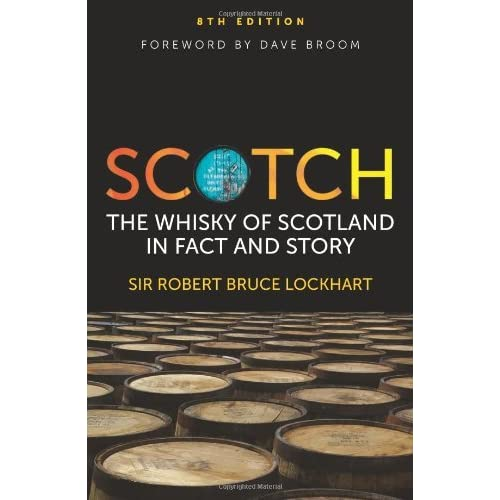 Scotch the Whisky of Scotland in Fact An by Robert B Lockhart (2012-01-09)