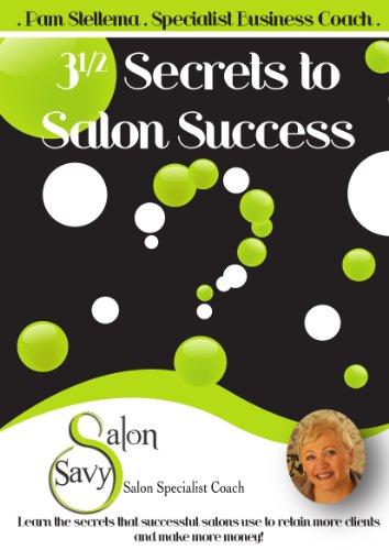 3 1/2 Secrets to Salon Success