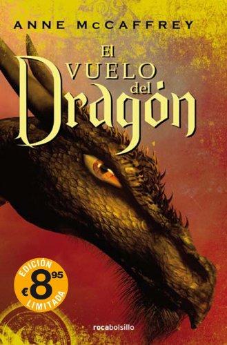 El vuelo del dragón (Rocabolsillo Ficcion) (El Vuelo Del Dragon)