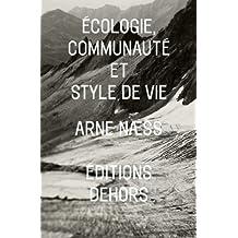 Ecologie, communaute et style de vie