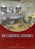 Recording studio. Appunti di registrazione sonora