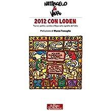 2012 con loden: Tecnici, politici, zombie e Maya nelle vignette del Fatto