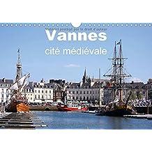 Vannes cité médiévale : Vue terrestre et aérienne de la ville de Vannes. Calendrier mural A4 horizontal 2016