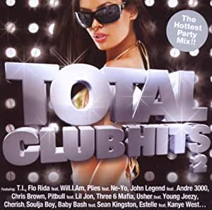 Total Club Hits 2 - The Biggest Collection of Hip Hop Hits