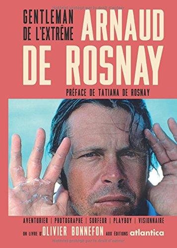 Arnaud de Rosnay: Gentleman de l'extrême