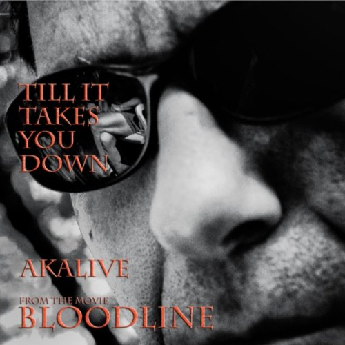 """Till It Takes You Down (From """"Bloodline"""")"""