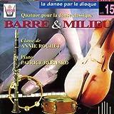 La danse par le disque, vol. 15 : Barre et milieu, Quatuor pour la danse classique