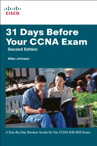 31 Days Before Your CCNA Exam: A day-by-day review guide for the CCNA 640-802 exam por Allan Johnson