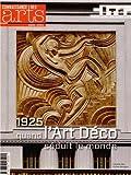 Connaissance des Arts, Hors-série N° 600 - 1925, quand l'Art Déco séduit le monde