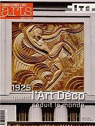 Connaissance des Arts, Hors-série N° 600 : 1925, quand l'Art Déco séduit le monde