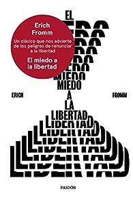 El miedo a la libertad par Erich Fromm