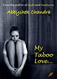 My Taboo Love: Based on a true story (Abbyshek Chandra)