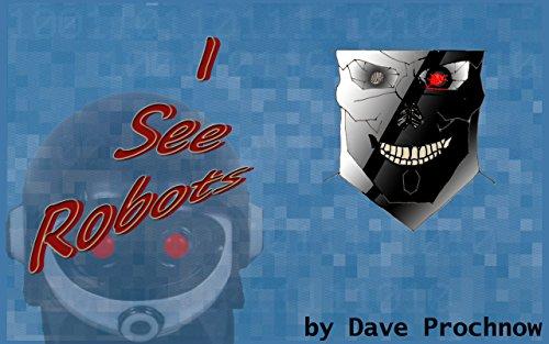 I See Robots (English Edition)
