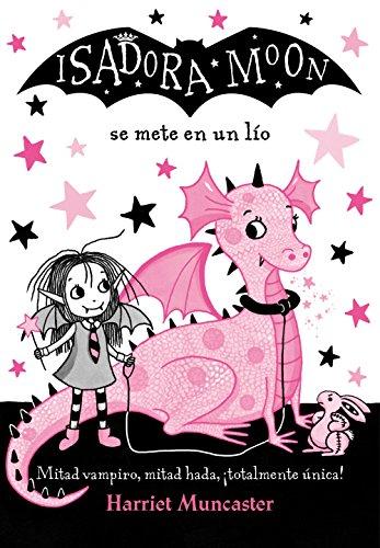 Isadora Moon se mete en un lío (Isadora Moon) (Infantil) por Harriet Muncaster