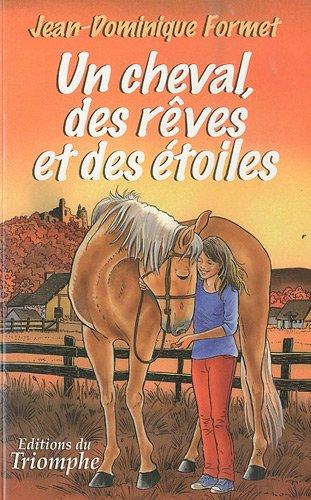 Les cavalcades de Prune 02, Un cheval, des rêves et des étoiles