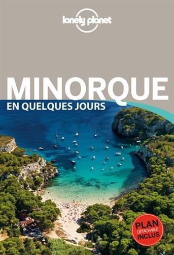 Minorque en quelques jours (1Plan détachable) par From Lonely Planet