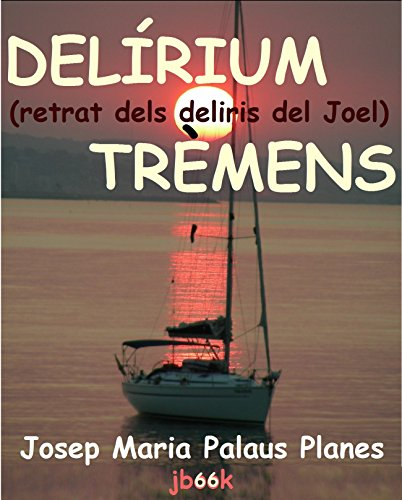 delirium-tremens-retrat-dels-deliris-del-joel-catalan-edition