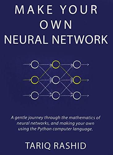 Make Your Own Neural Network por Tariq Rashid