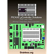PICAXE µController Solutions: 28X2 module and 18M2 chip w/AXE-091 Wiring Diagrams and Programs - email receipt to download all files.