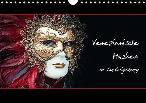 Venezianische Masken in Ludwigsburg (Wandkalender 2017 DIN A4 quer): Wandkalender mit wunderschönen Bildern von venezianischen Masken aufgenommen in ... (Monatskalender, 14 Seiten ) (CALVENDO (Italienische Kostüm Bilder)