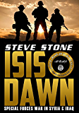 ISIS Dawn: Special Forces War in Syria and Iraq