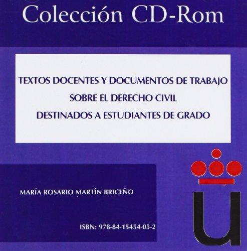 Textos docentes y documentos de trabajo sobre el derecho civil. Destinados a estudiantes de grado (Colección CD-Rom)