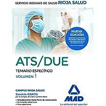 ATS/DUE del Servicio Riojano de Salud. Temario específico volumen 1