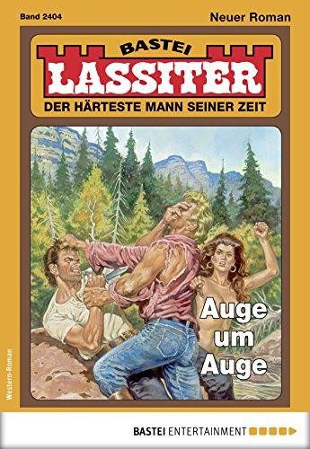 Lassiter 2404 - Western: Auge um Auge
