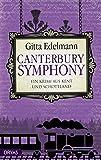 'Canterbury Symphony: Ein Krimi aus Kent...' von 'Gitta Edelmann'