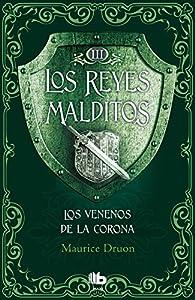 Los Venenos de la Corona par Maurice Druon