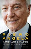Piero Angela (Autore)Disponibile da: 30 maggio 2017Acquista: EUR 19,00EUR 16,15