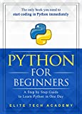 #10: Python: For Beginners: A Smarter and Faster Way to Learn Python Programming in One Day (includes Hands-On Project)