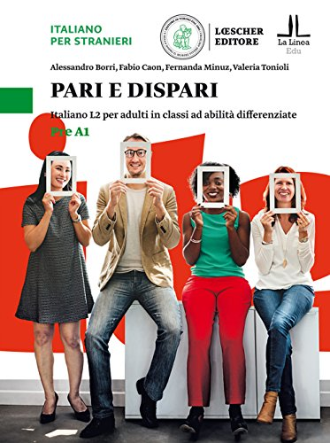 Pari e dispari. Italiano L2 per adulti in classi ad abilit differenziate. Livello Pre A1