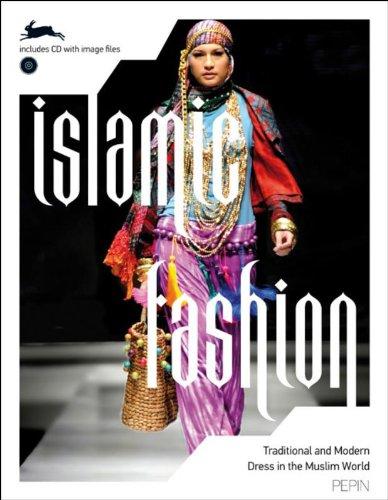 Islamic Fashion + CD Rom: Traditional & Modern Dress in the Muslim World (Pepin Fashion Textiles & Patt) par Pepin van Roojen