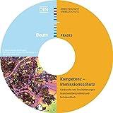 Kompetenz - Immissionsschutz - Geräusche und Erschütterungen, CD-ROM Branchenübergreifend und fachspezifisch. Hrsg.: DIN Deutsches Institut für Normung e.V.