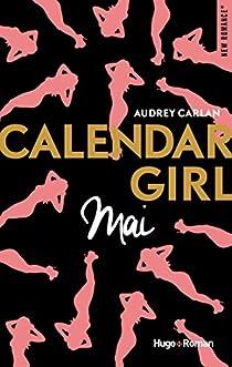 Calendar Girl, tome 5 : Mai par Carlan