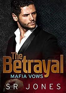 The Betrayal: Mafia Vows Four (English Edition)