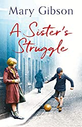 A Sister's Struggle: A gripping 1930s saga of love, loss and friendship