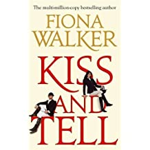 Kiss and Tell by Fiona Walker (2011-06-21)