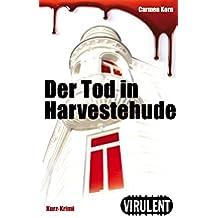Der Tod in Harvestehude (Virulent Kurz-Krimi) (German Edition)